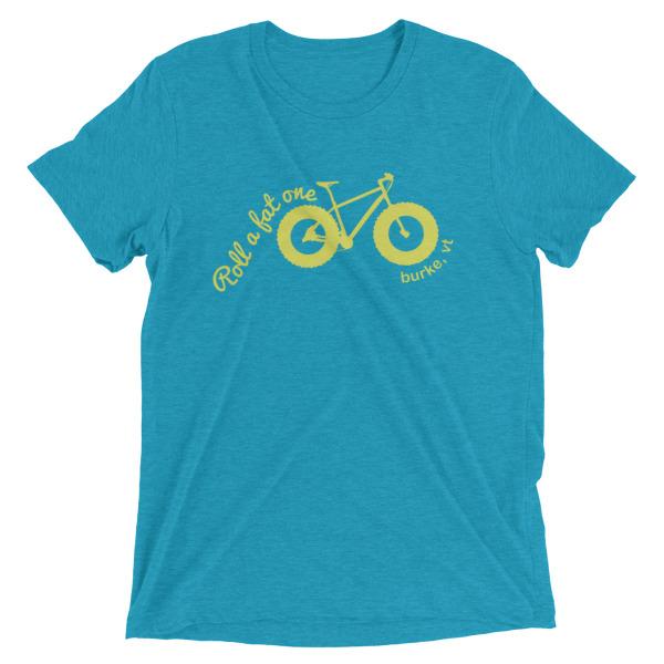 Roll a Fat One, Fat Bike T Shirts, Unisex Teal