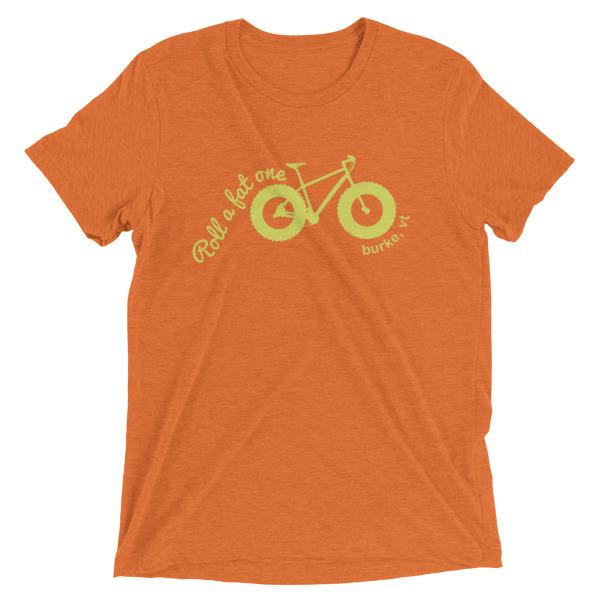 Roll a Fat One, Fat Bike T Shirts, Unisex Orange